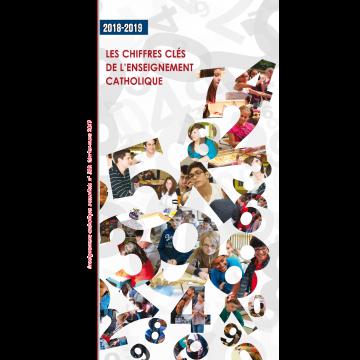 LES CHIFFRES CLÉS DE L'ENSEIGNEMENT CATHOLIQUE 2018-2019