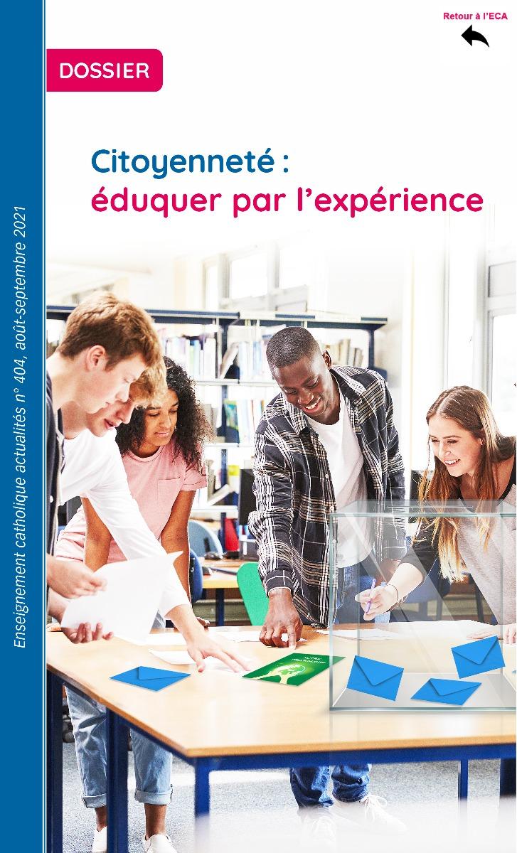 Dossier404 - citoyenneté : éduquer par l'expérience - version numérique