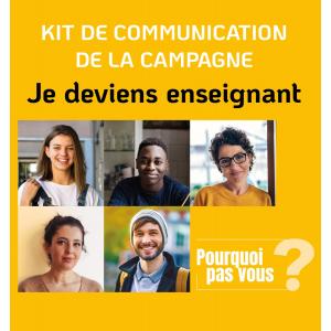 Kit de communication de la campagne Je deviens enseignant