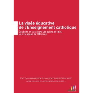 La visée éducative de l'Enseignement catholique